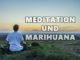 meditation und marihuana